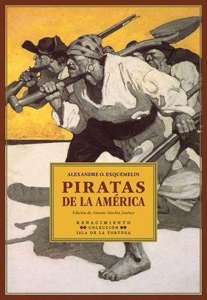 PIRATAS DE LA AMERICA. EDICION DE ANTONIO SANCHEZ JIMENEZ