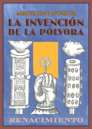 LA INVENCIÓN DE LA PÓLVORA