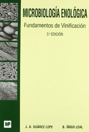 MICROBIOLOGÍA ENOLÓGICA. FUNDAMENTOS DE VINIFICACIÓN