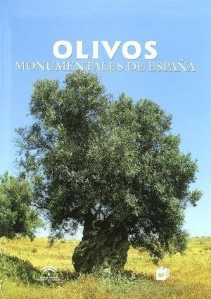 OLIVOS MONUMENTALES DE ESPAÑA (T)