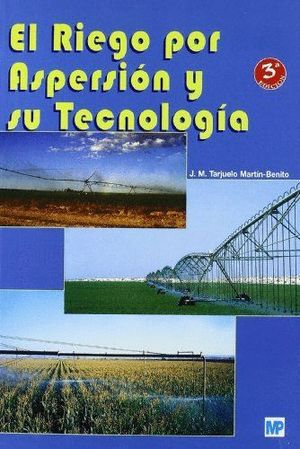RIEGO POR ASPERSION Y SU TECNOLOGIA, EL (T)