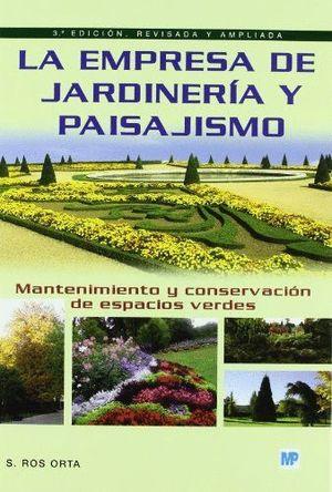 LA EMPRESA DE JARDINERIA Y PAISAJISMO
