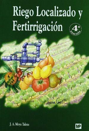 RIEGO LOCALIZADO Y FERTIRRIGACION 4ªEDICION