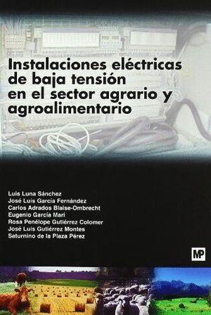 INSTALACIONES ELECTRICAS DE BAJA TENSION EN EL SECTOR AGRARIO Y
