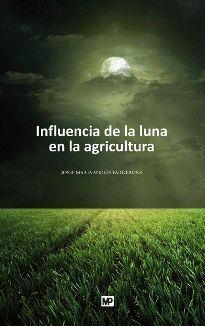 INFLUENCIA DE LA LUNA EN LA AGRICULTURA Y OTROS TEMAS PRINCIPAL I
