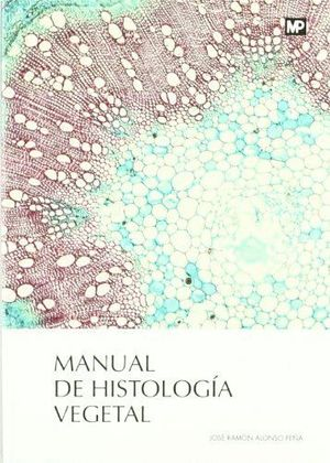 MANUAL DE HISTOLOGÍA VEGETAL