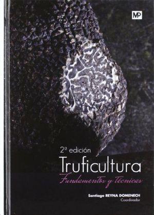 TRUFICULTURA, FUNDAMENTOS Y TECNICAS