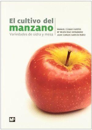 EL CULTIVO DEL MANZANO VARIEDADES DE SIDRA Y MESA