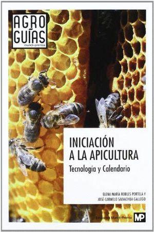 INICIACION A LA APICULTURA TECNOLOGIA Y CALENDARIO