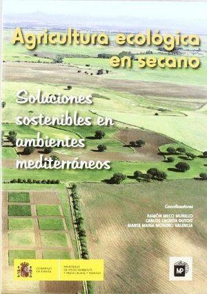 AGRICULTURAECOLÓGICAENSECANO. SOLUCIONES SOSTENIBLES EN AMBIENTES MEDITERRÁNE