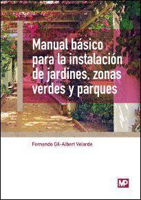 MANUAL BASICO PARA LA INSTALACION DE JARDINES ZONAS VERDES Y