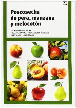 POSCOSECHA DE PERA MANZANA Y MELOCOTON
