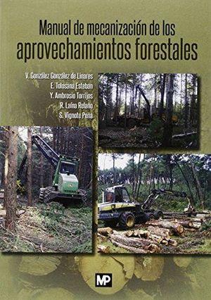 MANUAL DE MECANIZACION DE LOS APROVECHAMIENTOS FORESTALES