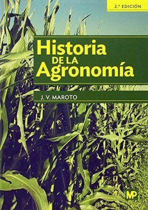 HISTORIA DE LA AGRONOMIA 2ªED.