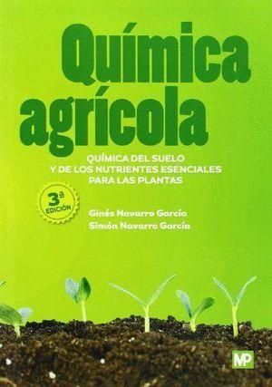 QUIMICA AGRICOLA: QUIMICA DEL SUELO Y DE NUTRIENTES ESENCIALES
