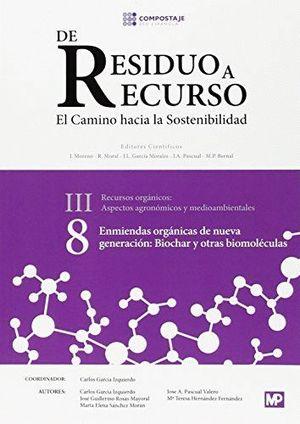 DE RESIDUO A RECURSO - III - RECURSOS ORGANICOS - VOL. 8