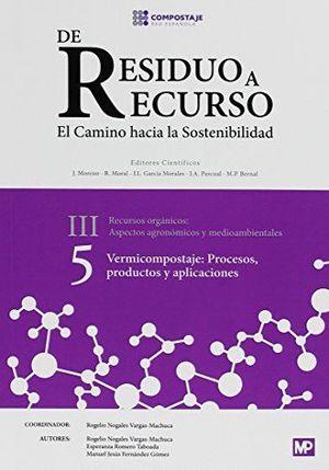 DE RESIDUO A RECURSO - III - RECURSOS ORGANICOS - VOL. 5