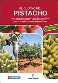 EL CULTIVO DEL PISTACHO 2ª EDICION