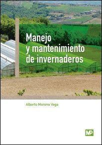 MANEJO Y MANTENIMIENTO DE INVERNADEROS