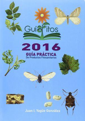 GUIAFITOS 2016 GUIA PRACTICA DE PRODUCTOS FITOSANITARIOS