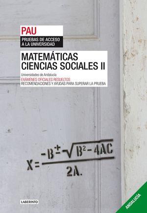 MATEMATICAS APLICADAS A LAS CIENCIAS SOCIALES II, PRUEBAS DE ACCE