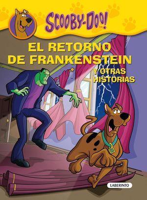 SCOOBY DOO EL RETORNO DE FRANKENSTEIN Y OTRAS HISTORIAS