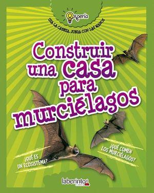 CONSTRUIR UNA CASA PARA MURCIÉLAGOS