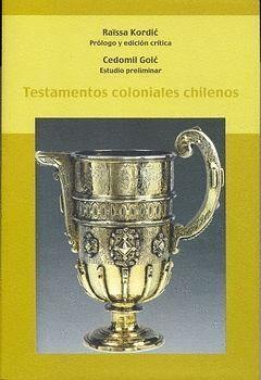 TESTAMENTOS COLONIALES CHILENOS