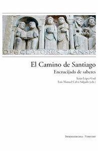 EL CAMINO DE SANTIAGO: ENCRUCIJADA DE SABERES.