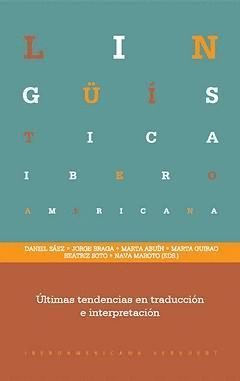 ÚLTIMAS TENDENCIAS EN TRADUCCIÓN E INTERPRETACIÓN