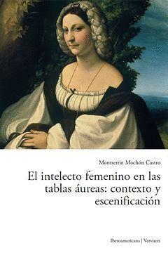 EL INTELECTO FEMENINO EN LAS TABLAS ÁUREAS