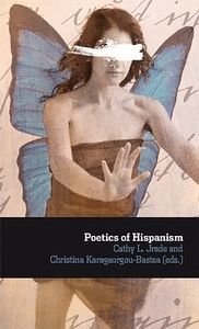 POETICS OF HISPANISM. TEXTS IN ENGLISH AND SPANISH.