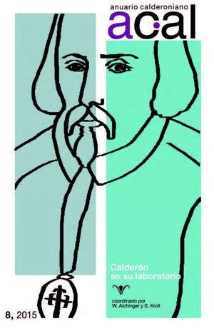 ANUARIO CALDERONIANO 8 CALDERON EN SU LABORATORIO