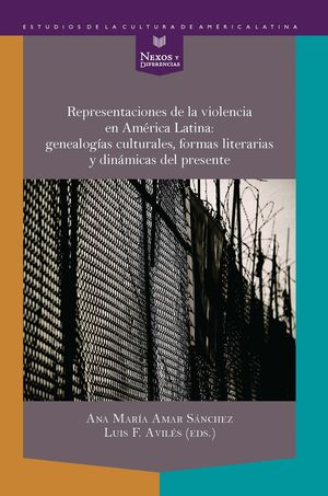 REPRESENTACIONES DE LA VIOLENCIA EN AMERICA LATINA:
