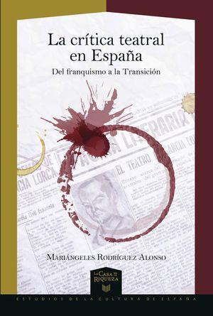 LA CRÍTICA TEATRAL EN ESPAÑA
