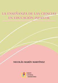 LA ENSEÑANZA DE LAS CIENCIAS EN EDUCACION INFANTIL