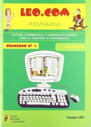 LEO.COM, EDUCACIÓN PRIMARIA. CUADERNO 5