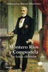 MONTERO RIOS Y COMPOSTELA