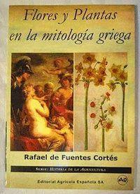 FLORES Y PLANTAS EN LA MITOLOGIA GRIEGA