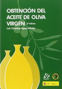 OBTENCION DEL ACEITE DE OLIVA VIRGEN 3ªEDICIN