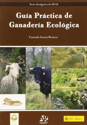 GUÍA PRÁCTICA DE GANADERÍA ECOLÓGICA