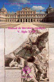 HISTORIA DE LA LITERATURA ESPAÑOLA TOMO V SIGLO XVIII