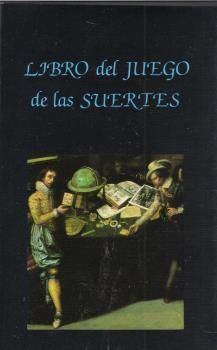 LIBRO DEL JUEGO DE LAS SUERTES