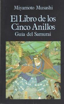 LIBRO DE LOS CINCO ANILLOS, GUIA DEL SAMURAI