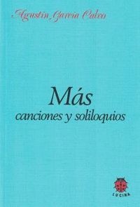MAS CANCIONES Y SOLILOQUIOS