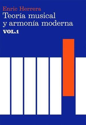 TEORÍA MUSICAL Y ARMONÍA MODERNA VOL. I