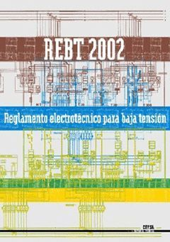 REGLAMENTO ELECTRONICO BAJA TENSION REBT 2002