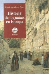 HISTORIA DE LOS JUDIOS EN EUROPA