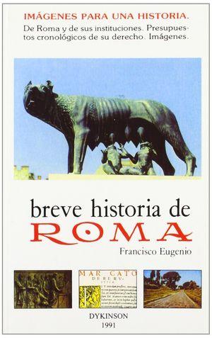 BREVE HISTORIA DE ROMA.