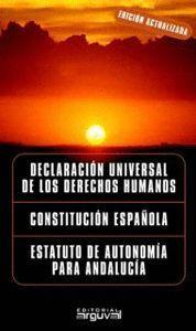 DERECHOS HUMANOS, CONSTITUCION ESPAÑOLA, ESTATUTO DE ANDALUCIA
